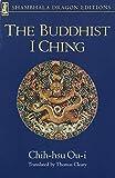 The Buddhist I Ching (Shambhala Dragon Editions)