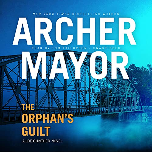 The Orphan's Guilt Audiobook By Archer Mayor cover art