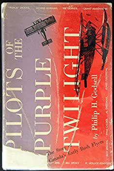 Hardcover Pilots of the purple twilight;: The story of Canada's early bush flyers Book