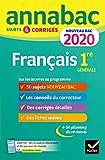 Annales Annabac 2020 Français 1re générale - Sujets et corrigés pour le nouveau bac français