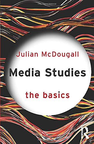 Image OfMedia Studies: The Basics