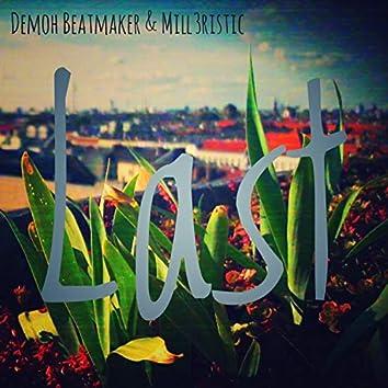 Last (feat. Mill3ristic)