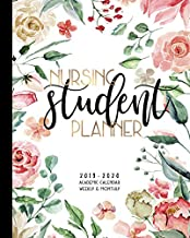 Nursing Student Planner 2019-2020 Academic Calendar Weekly And Monthly: A Nursing School Academic Planner For the 2019-2020 School Year