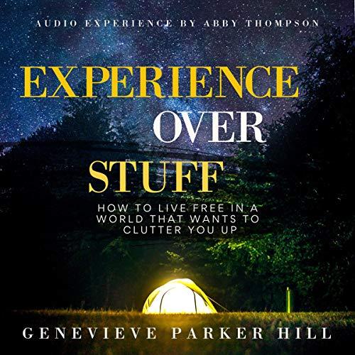 Experience Over Stuff Titelbild