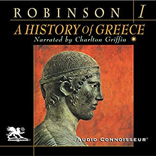A History of Greece, Volume 1                   By:                                                                                                                                 Cyril Robinson                               Narrated by:                                                                                                                                 Charlton Griffin                      Length: 8 hrs and 7 mins     202 ratings     Overall 3.8