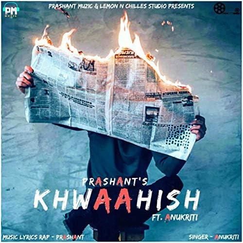 Prashant The Rapper & Prashant Pareek  feat. Anukriti pradhan