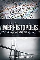 Mephistopolis: Colony: Year One