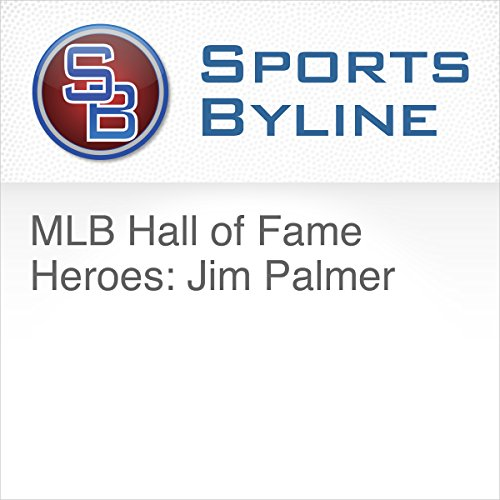 MLB Hall of Fame Heroes: Jim Palmer                   By:                                                                                                                                 Ron Barr                               Narrated by:                                                                                                                                 Ron Barr,                                                                                        Jim Palmer                      Length: 15 mins     Not rated yet     Overall 0.0