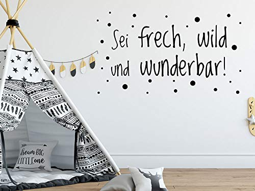 GRAZDesign Wandtattoo, Sei Frech Wild und Wunderbar, Spruch für Kinderzimmer oder Jugendzimmer, Motivation an die Wand, für Jungs oder Mädchen / 70x40cm / 070 schwarz