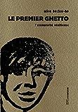Le premier ghetto - L'exemplarité vénitienne