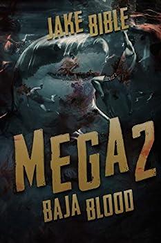Baja Blood - Book #2 of the Mega