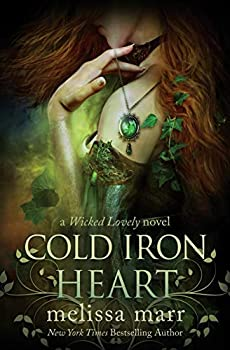 Cold Iron Heart  A Wicked Lovely Novel