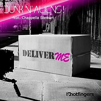 Deliver Me feat. Chappella Stewart the Remixes