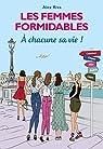 Les Femmes formidables, tome 4 : À chacune sa vie ! par Riva