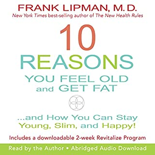 10 Reasons You Feel Old and Get Fat... cover art