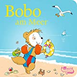 Bobo am Meer (Bobo Siebenschläfer: Pappbilderbücher)
