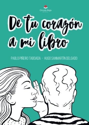 De tu corazón a mi libro