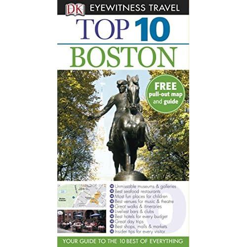 DK Eyewitness Top 10 Travel Guide: Boston [Lingua Inglese]