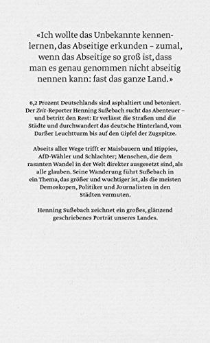 Deutschland ab vom Wege: Eine Reise durch das Hinterland - 2
