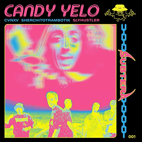 Candy Yelo (feat. C V N X V) [Explicit]
