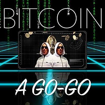 Bitcoin a Go-Go (feat. Max Keiser)
