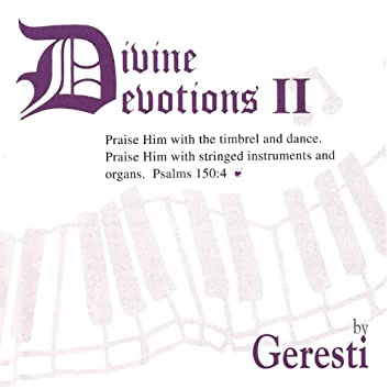 Divine Devotions Ii