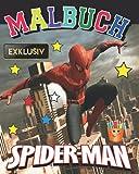 Spider-man MALBUCH EXKLUSIV: Tolles Malbuch für Kinder ab 2-5 Jahren (+70 hochwertige Abbildungen) EXKLUSIVE AUSGABE GESCHENKE Malbücher FUR JUNGS