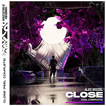 CLOSE (Feel Complete)