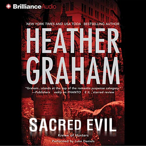 Sacred Evil Audiobook By Heather Graham cover art