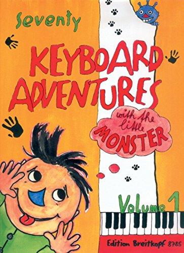 70 keyboard adventures with the little monster (1) clavier (BREITKOPF HRTEL)