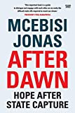 After Dawn: Hope After State Capture - Mcebisi Jonas