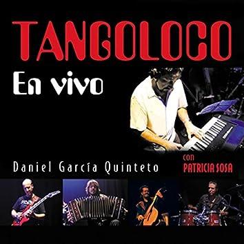 Tangoloco (En Vivo)