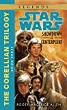 Showdown at Centerpoint (Star Wars: The Corellian Trilogy, Book 3)