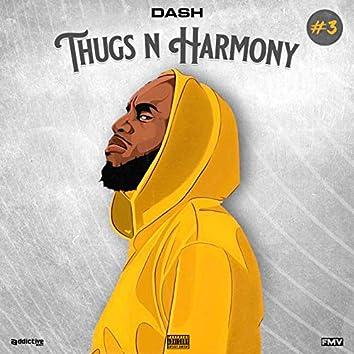 DASH #3 Thugs N Harmony