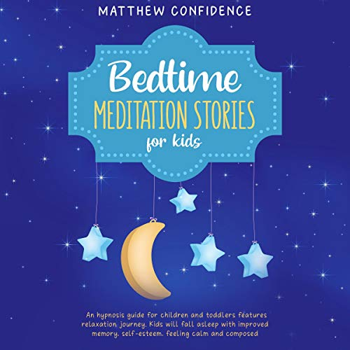 Bedtime Meditation Stories for Kids audiobook cover art