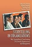 Storytelling in Organizations (English Edition)