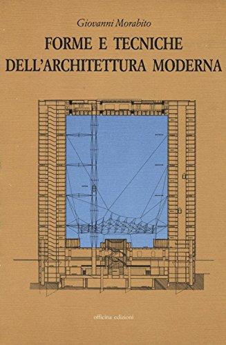 Forme e tecniche dell'architettura moderna