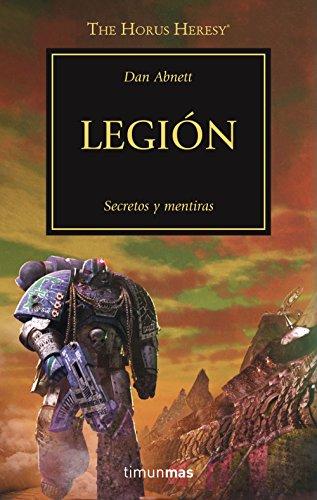 The Horus Heresy nº 07/54 Legión: Secretos y mentiras (Warhammer The Horus Heresy)
