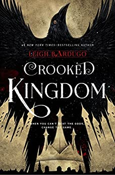 Crooked Kingdom (Six of Crows Book 2): A Sequel to Six of Crows by [Leigh Bardugo]