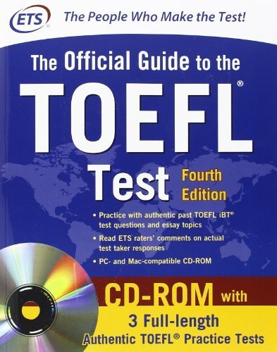 Official Guide to the TOEFL Test With CD-ROM, 4th Edition (Official Guide to the Toefl Ibt) by Educational Testing Service (2012) Paperback
