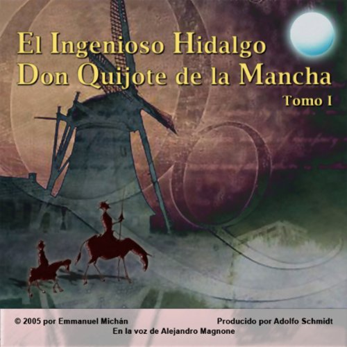 Don Quijote de la Mancha Tomo I [Don Quixote, Part I] audiobook cover art