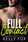 Full Contact: An M/M Enemies-To-Lovers Romance (Wrecked: Guardians Book 2) (English Edition)