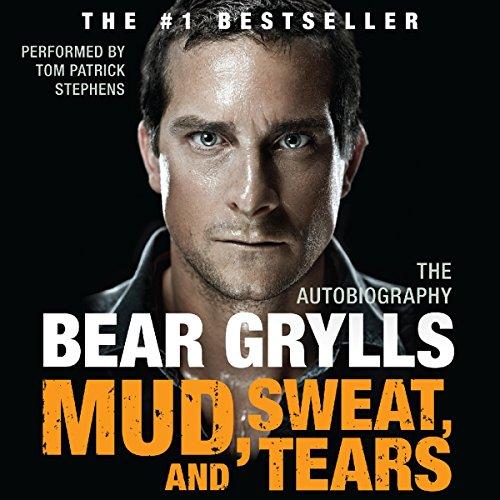 Amazon.com: Mud, Sweat, and Tears: The Autobiography (Audible Audio Edition): Bear Grylls, Tom Patrick Stephens, HarperAudio: Audible Audiobooks