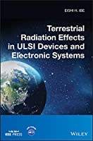Terrestrial Radiation Effects in ULSI Devices and Electronic Systems (Wiley - IEEE)