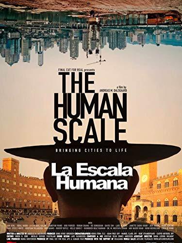 La Escala Humana (The Human Scale)