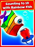 Counting to 10 with Rainbow Fish