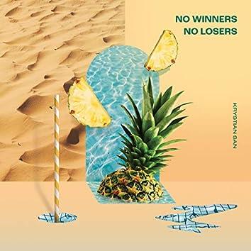 No Winners No Losers