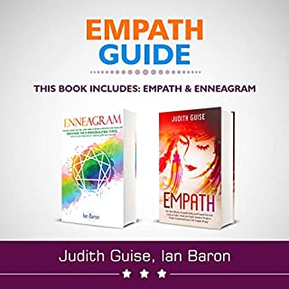 Empath Guide: 2 Books in 1: Empath and Enneagram                   By:                                                                                                                                 Ian Baron,                                                                                        Judith Guise                               Narrated by:                                                                                                                                 Greg Young,                                                                                        Krystal Wascher                      Length: 4 hrs and 18 mins     Not rated yet     Overall 0.0