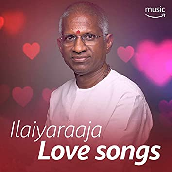 Ilaiyaraaja Love Songs
