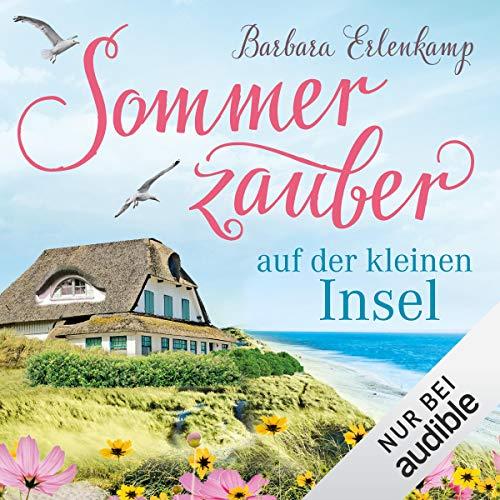 Sommerzauber auf der kleinen Insel Audiobook By Barbara Erlenkamp cover art